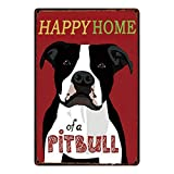 8x12 Inch Tin Sign Happy Home of A Pitbull Pet Dogs Home Without The Pomeranian Metal Sign Tin Poster Cute Cartoon Animals Bar Pub Decoration Wall Art Painting