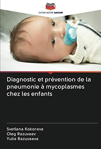 Diagnostic et prévention de la pneumonie à mycoplasmes chez les enfants
