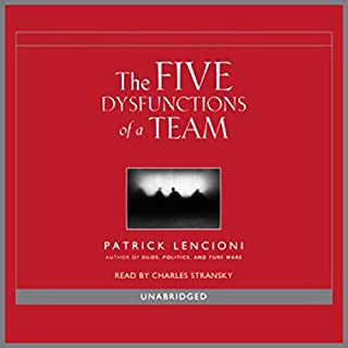 Overcoming the Five Dysfunctions of a Team     A Field Guide for Leaders, Managers, and Facilitators              Written by:                                                                                                                                 Patrick Lencioni                               Narrated by:                                                                                                                                 Joel Lefferrt                      Length: 3 hrs and 30 mins     7 ratings     Overall 4.4