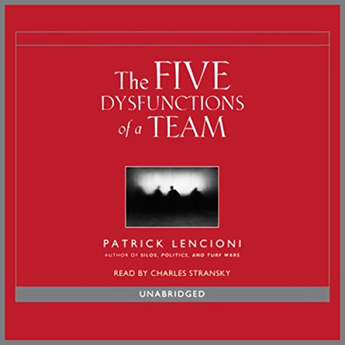 Overcoming the Five Dysfunctions of a Team audiobook cover art