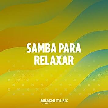 Samba para relaxar