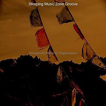 Background Music for Regeneration