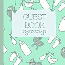 Guest Book: Mint Green Baby Shower Guest Book Includes Gift Tracker and Picture Pages to Create a Lasting Memory Keepsake You Can Treasure Forever