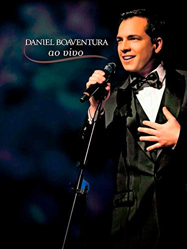 Daniel Boaventura - Ao Vivo