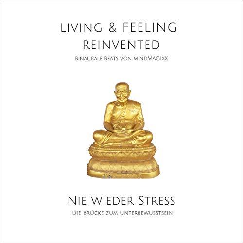 Nie wieder Stress - Die Stress-Reduktions-Frequenz Titelbild