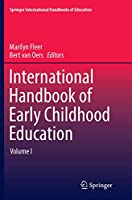 International Handbook of Early Childhood Education (Springer International Handbooks of Education)