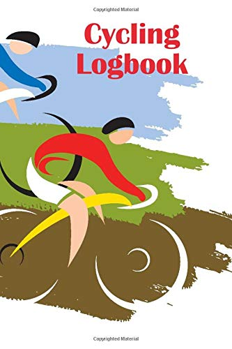 Cycling Logbook: Gift For Bike Cyclist, Biking Workout Tracking Notebook, Cyclist Log Book With Race Summary, Cycling Exercise Planner