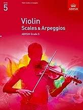 Violin Scales & Arpeggios Grade 5 (Abrsm Scales & Arpeggios) (2011-07-01)