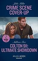 Crime Scene Cover-Up / Colton 911: Ultimate Showdown: Crime Scene Cover-Up (the Taylor Clan: Firehouse 13) / Colton 911: Ultimate Showdown (Colton 911: Grand Rapids) (Heroes)