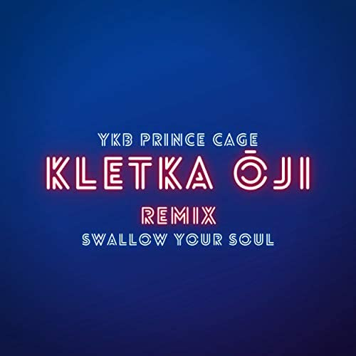 Swallow Your Soul feat. YKB Prince Cage