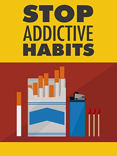 Stop Addictive Habits (English Edition)