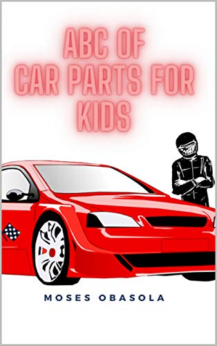 ABC BOOK OF CAR PARTS FOR KIDS