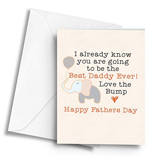 You are Going to be The Best Daddy Ever! Love The Bump (Fathers Day) - A5 Greetings Card