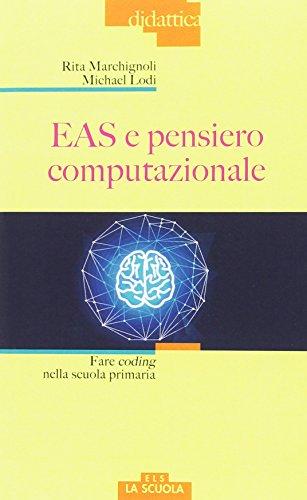 EAS e pensiero computazionale. Fare coding nella scuola primaria