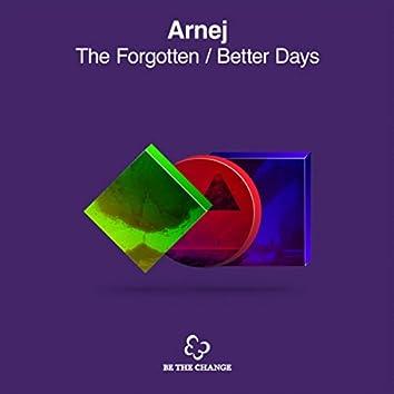 The Forgotten + Better Days (Extended Mixes)