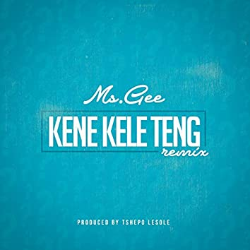 Kene Kele Teng (Remix)
