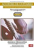 ACORDES DE GUITARRA y ritmos de acompañamiento: Nuevo método progresivo. Nivel 1 (ACCESO A VÍDEOS ONLINE) (Colección - Acordes)