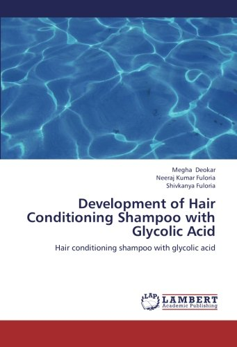 Development of Hair Conditioning Shampoo with Glycolic Acid: Hair conditioning shampoo with glycolic acid