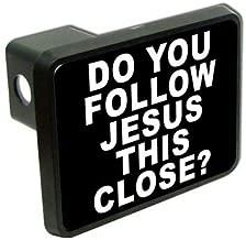 Slap-Art Do You Follow Jesus This Close? Funny 2