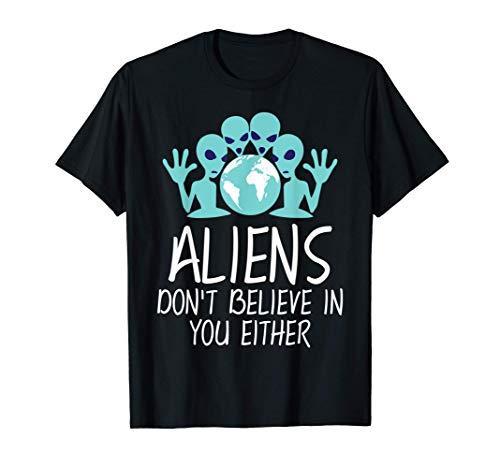 Los extraterrestres tampoco creen en ti disfraz de Halloween Camiseta