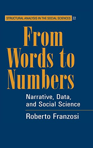 From Words to Numbers: Narrative, Data, and Social Science: 22