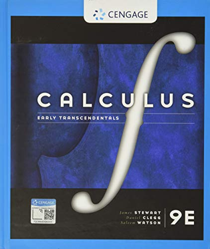 Compare Textbook Prices for Calculus: Early Transcendentals 9 Edition ISBN 9781337613927 by Stewart, James,Clegg, Daniel K.,Watson, Saleem,Redlin, Lothar