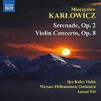 Serenade Op. 2/Violin Concerto in a Major Op. 8