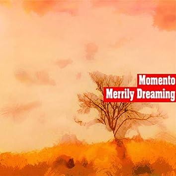 Merrily Dreaming