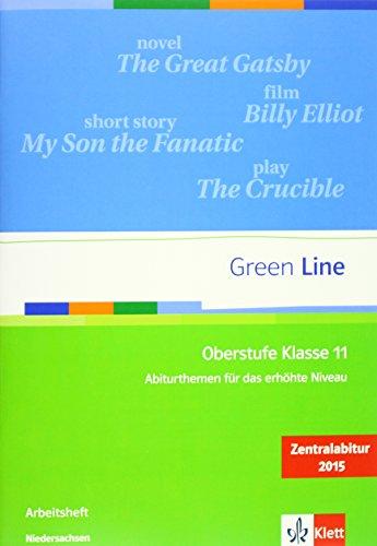 Green Line Oberstufe Klasse 11 Niedersachsen: Abiturthemen für das erhöhte Niveau, Zentralabitur 2015