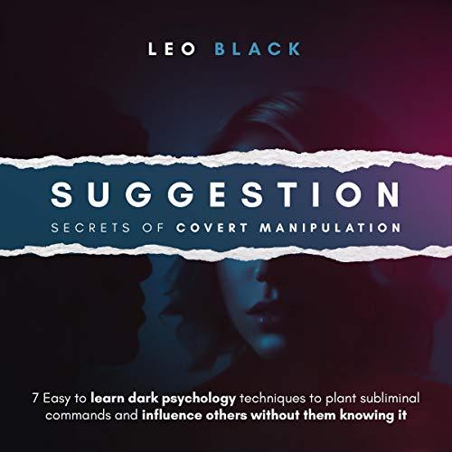 Suggestion – Secrets of Covert Manipulation audiobook cover art