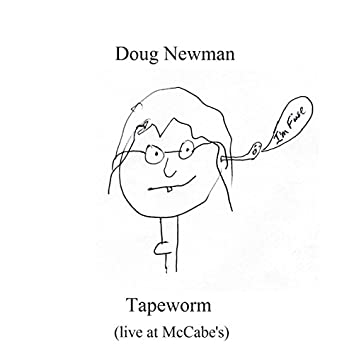 """Tapeworm (Live At Mccabe's) - From """"Attack of the Giant Tapeworms"""""""