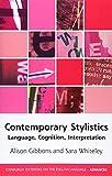 Contemporary Stylistics: Language, Cognition, Interpretation (Edinburgh Textbooks on the English Language - Advanced)