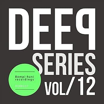 Deep Series - Vol.12