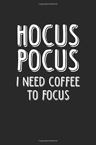 I Need Coffee To Focus: Notizbuch Planer Tagebuch Schreibheft Notizblock - Geschenk-Idee für Schüler, Studenten, Angestellte und Bauarbeiter. Ohne ... x 22.9 cm, 6