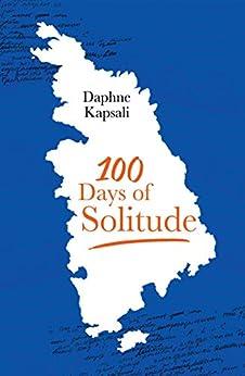100 days of solitude by [Daphne Kapsali]