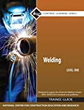 Welding Level 1 Trainee Guide, Paperback (Contren Learning)...