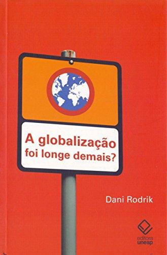A globalização foi longe demais?