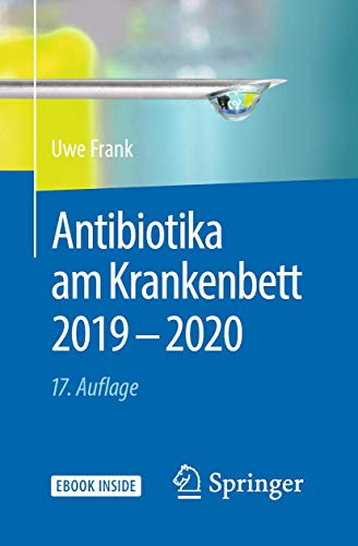 Antibiotika am Krankenbett 2019 - 2020 (1x1 der Therapie)