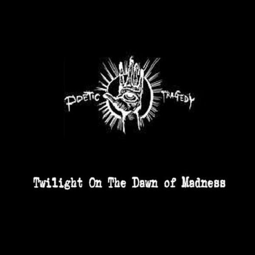 Twilight On the Dawn of Madness