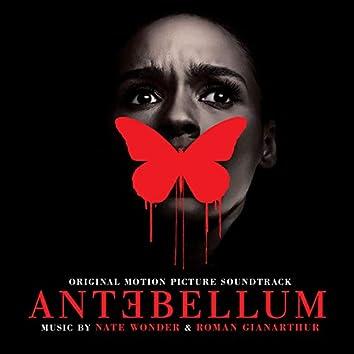 Antebellum (Original Motion Picture Soundtrack)