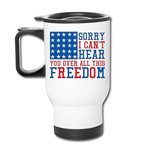 Sorry I Can 'T Hear You Over The Sound Of My Freedom Republican Tumbler - Vaso con doble aislamiento - Taza de café de 30 onzas para automóvil, viajes, trabajo