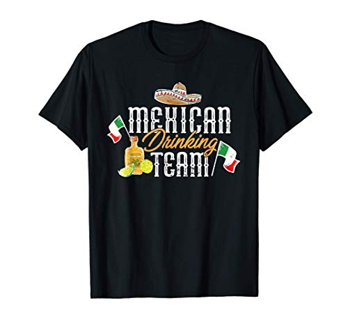 Equipo de bebedores mexicanos I Sombrero I Tequila I México Camiseta