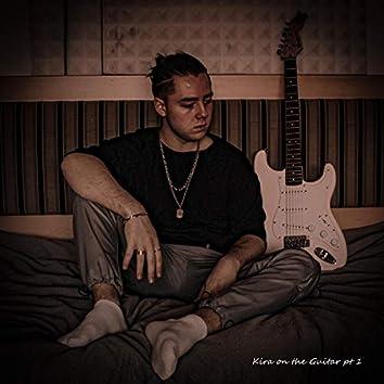 Kira on the Guitar, Pt. 1