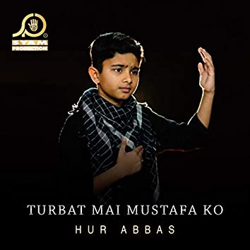 Turbat Mai Mustafa Ko - Single
