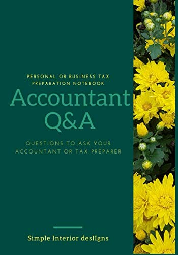 Accountant Q&A Notebook: If you hire an accountant to do your taxes then you need the accountant q&a notebook
