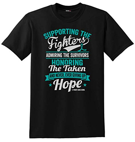 Fight Like a Girl Supporting Admiring Honoring Ovarian, Peritoneal, Gynecologic Cancer Awareness Unisex T-Shirt - Teal [L]