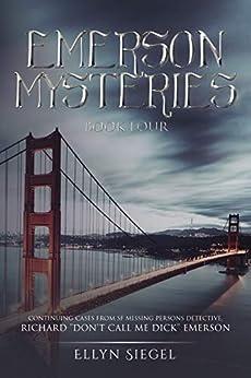 Emerson Mysteries: Book Four by [Ellyn Siegel]