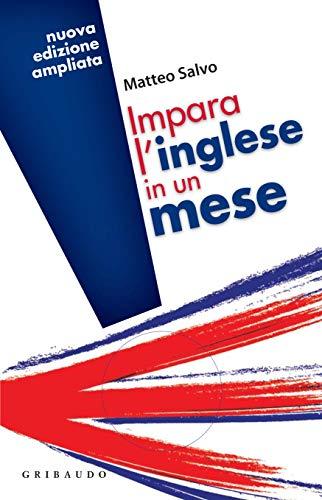 Impara l'inglese in un mese: Nuova edizione