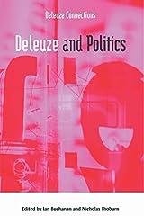 Deleuze and Politics (Deleuze Connections) Paperback