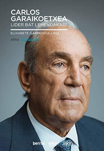 Carlos Garaikoetxea (Aleka Book 7) (Basque Edition) eBook: Garmendia Lasa,  Elixabete: Amazon.es: Tienda Kindle